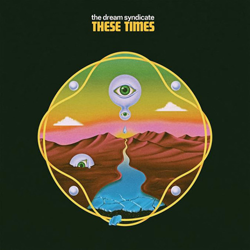 These-Times-The-Dream-Syndicate